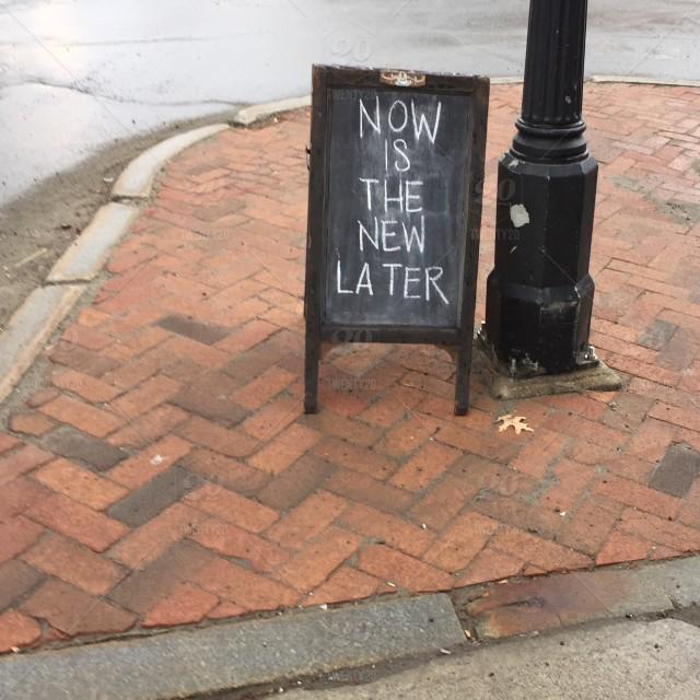 Anti-procrastination sign